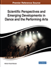 Scientific Perspectives and Emerging Developments in Dance and the Performing Arts