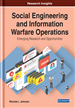 Social Engineering and Information Warfare Operations: Emerging Research and Opportunities