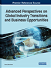 Handbook of Research on Global Industry Transitions and Opportunities