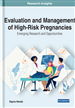 Evaluation and Management of High-Risk Pregnancies
