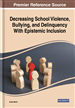 Decreasing School Violence, Bullying, and Delinquency With Epistemic Inclusion