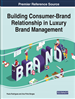 Building Consumer-Brand Relationship in Luxury Brand Management