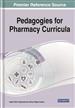 Pedagogies for Pharmacy Curricula