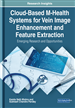 Cloud-Based M-Health Systems for Vein Image Enhancement and Feature Extraction