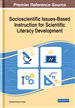Socioscientific Issues-Based Instruction for Scientific Literacy Development