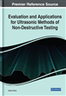 Evaluation and Applications for Ultrasonic Methods of Non-Destructive Testing