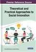 Theoretical and Practical Approaches to Social Innovation