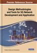 Design Methodologies and Tools for 5G Network Development and Application