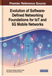 Evolution of Software-Defined Networking Foundations for IoT and 5G Mobile Networks