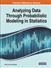 Analyzing Data Through Probabilistic Modeling in Statistics