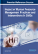 Impact of Human Resource Management Practices and Interventions in SMEs
