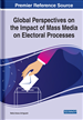 Global Perspectives on the Impact of Mass Media on Electoral Processes