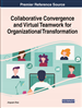 Collaborative Convergence and Virtual Teamwork for Organizational Transformation