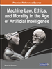 Handbook of Research on Machine Ethics and Morality