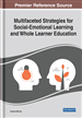 Multifaceted Strategies for Social-Emotional Learning and Whole Learner Education