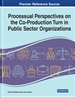 Processual Perspectives on the Co-Production Turn in Public Sector Organizations