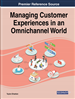 Managing Customer Experiences in an Omnichannel World