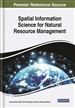 Spatial Information Science for Natural Resource Management