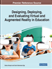 Designing, Deploying, and Evaluating Virtual and Augmented Reality in Education