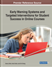 Early Warning Systems and Targeted Interventions for Student Success in Online Courses