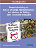 Research Anthology on School Shootings, Peer Victimization, and Solutions for Building Safer Educational Institutions