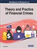 Theories, Practices, and Cases of Illicit Money and Financial Crime