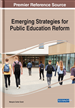Emerging Strategies for Public Education Reform