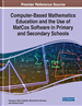 Computer-Based Mathematics Education and the Use of MatCos Software in Primary and Secondary Schools