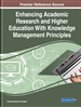 Enhancing Academic Research and Higher Education With Knowledge Management Principles