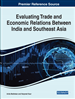 Evaluating Trade and Economic Relations Between India and Southeast Asia