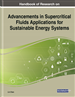 Advancements in Supercritical Fluids Applications for Sustainable Energy Systems