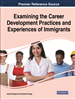 Examining the Career Development Practices and Experiences of Immigrants