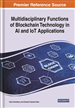 Handbook of Research on Blockchain Technology in AI and IoT Applications