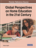 Global Perspectives on Home Education in the 21st Century