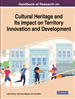Handbook of Research on Cultural Heritage and Its Impact on Territory Innovation and Development