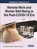 Handbook of Research on Remote Work and Worker Well-Being in the Post-COVID-19 Era