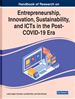 Handbook of Research on Entrepreneurship, Innovation, Sustainability, and ICTs in the Post-COVID-19 Era