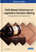 Faith-Based Influences on Legislative Decision Making: Emerging Research and Opportunities
