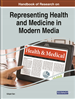 Handbook of Research on Representing Health and Medicine in Modern Media