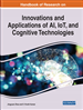 Innovations and Applications of AI, IoT, and Cognitive Technologies