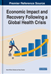 Economic Impact and Recovery Following a Global Health Crisis