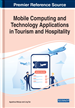 Mobile Computing and Technology Applications in Tourism and Hospitality