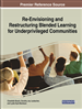 Re-Envisioning and Restructuring Blended Learning for Underprivileged Communities