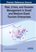 Risk, Crisis, and Disaster Management in Small and Medium-Sized Tourism Enterprises