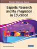 Esports Research and Its Integration in Education