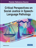 Critical Perspectives on Social Justice in Speech-Language Pathology