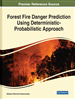 Forest Fire Danger Prediction Using Deterministic-Probabilistic Approach