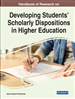 Handbook of Research on Developing Students' Scholarly Dispositions in Higher Education