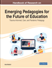 Handbook of Research on Emerging Pedagogies for...