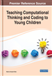 Teaching Computational Thinking and Coding to Young Children